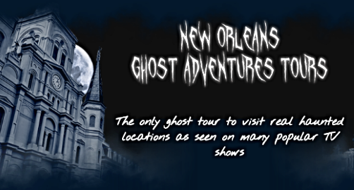 New Orleans Ghost Adventures